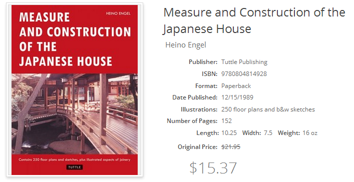 Measure and Construction of the Japanese House; ISBN 9780804814928