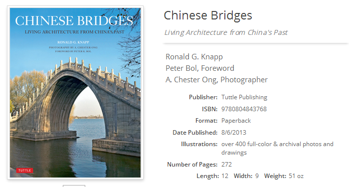 Chinese Bridges: Living Architecture from China's Past; ISBN 9780804843768