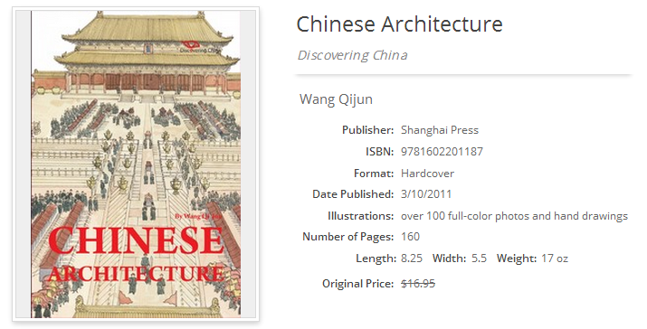 Chinese Architecture; Shanghai Press; ISBN 9781602201187